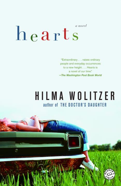 Hearts By: Hilma Wolitzer