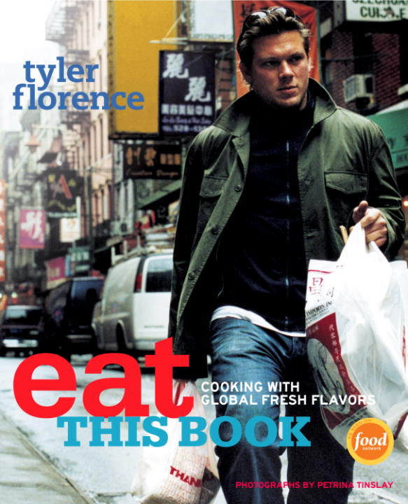 Eat This Book By: Tyler Florence