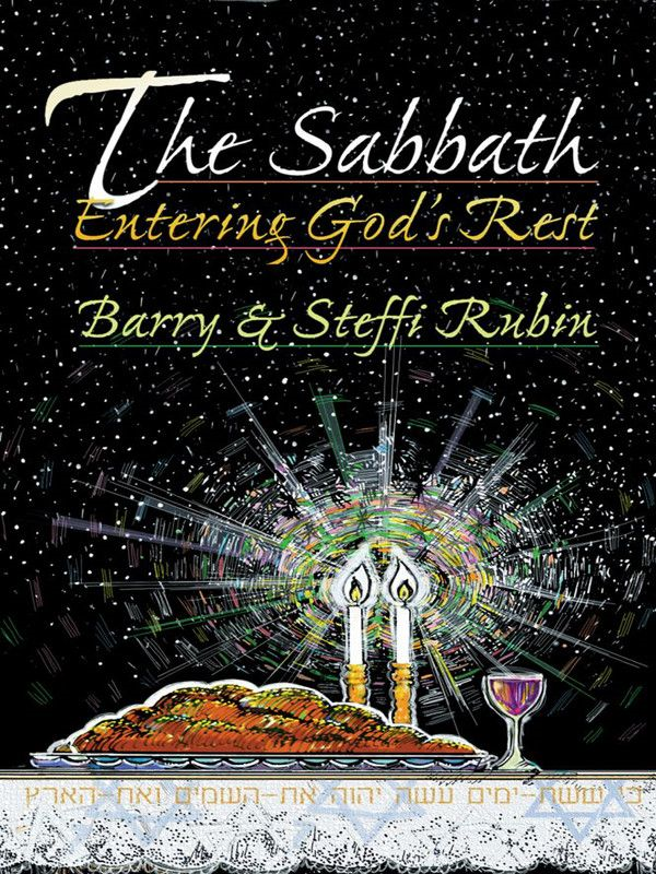 "The Sabbath: Entering God""s Rest"