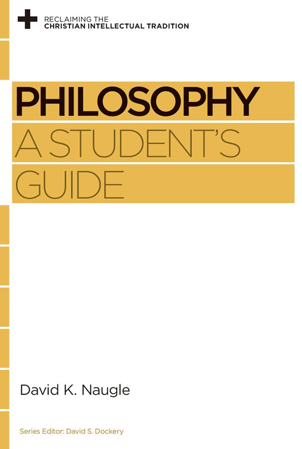 Philosophy: A Student's Guide