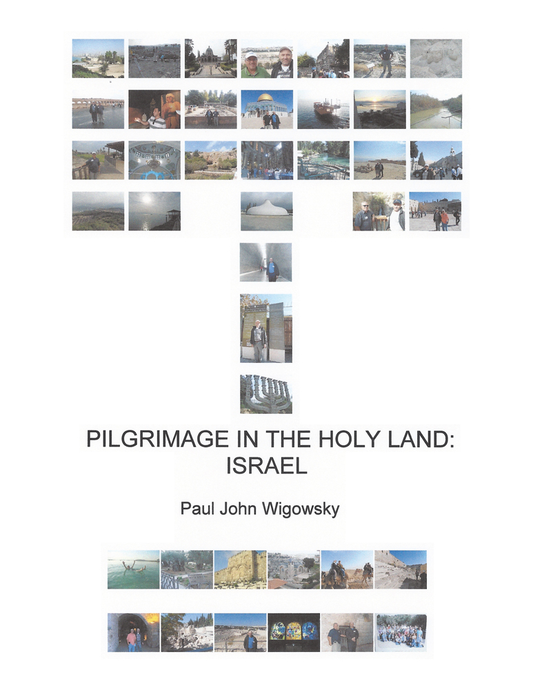 Pilgrimage in the Holy Land: Israel