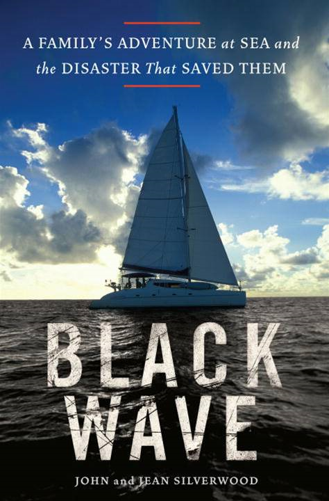 Black Wave By: Jean Silverwood,John Silverwood