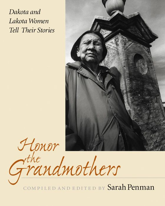 Honor the Grandmothers By: Sarah Penman