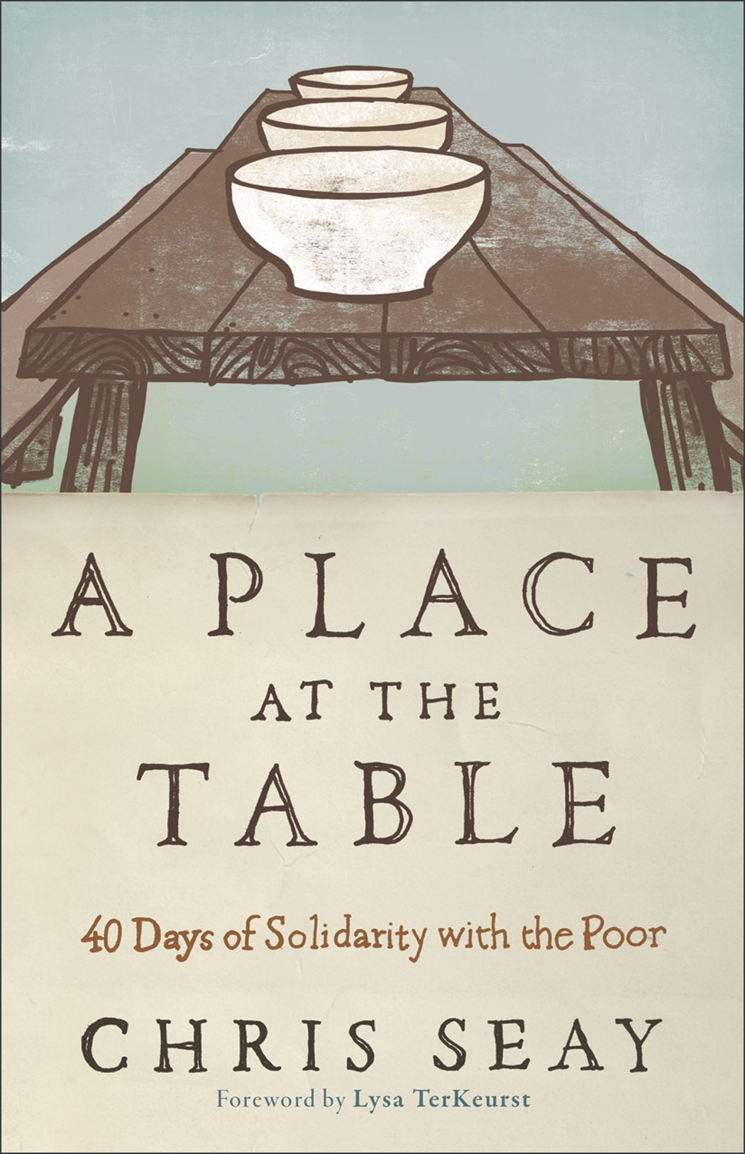 Place at the Table, A By: Chris Seay
