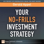 Your No-Frills Investment Strategy