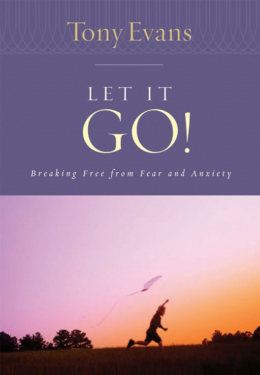 Let it Go! By: Tony Evans