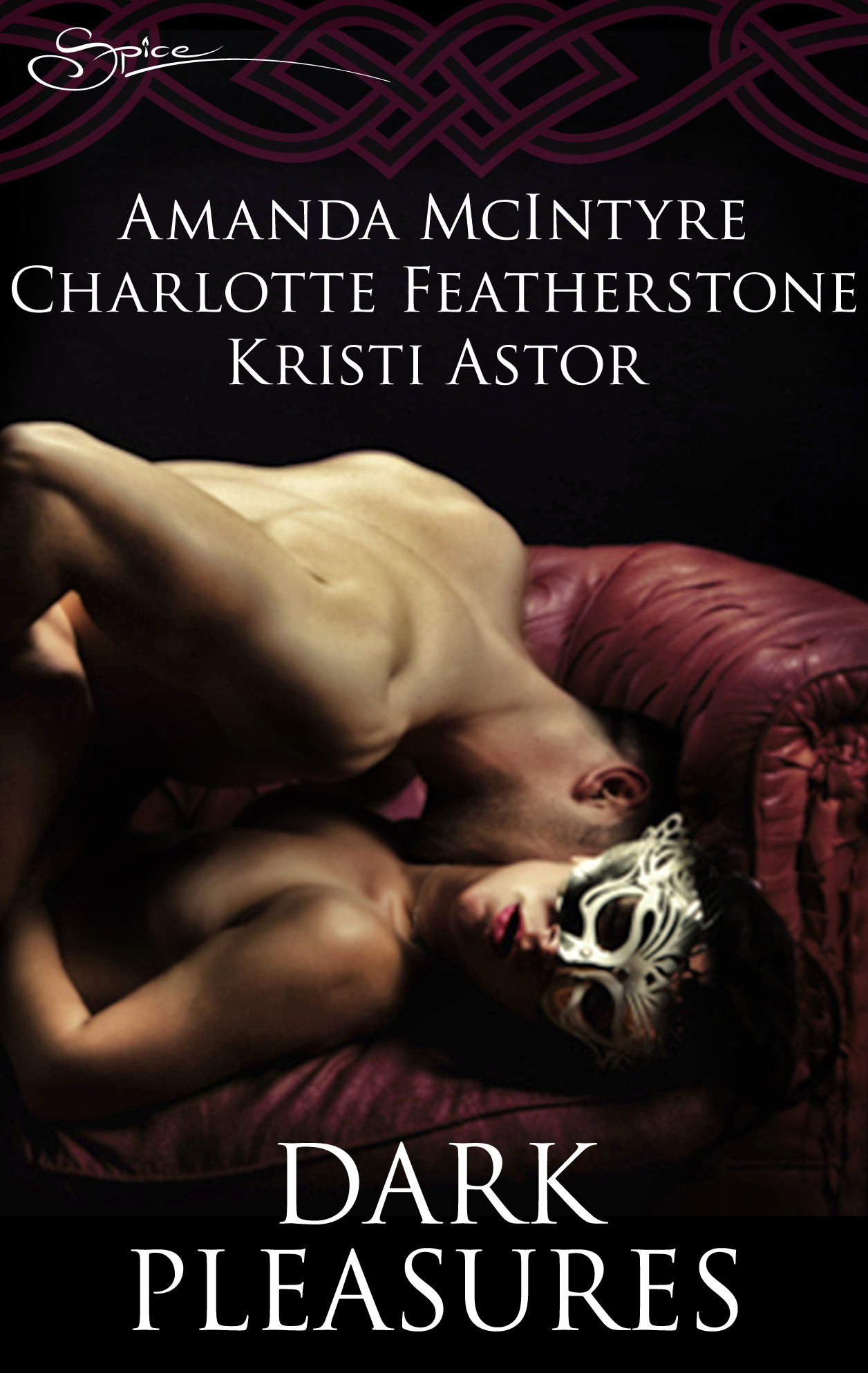 Dark Pleasures: Master of Desire\Wicked Temptation\Midnight Sins By: Amanda McIntyre,Charlotte Featherstone,Kristi Astor