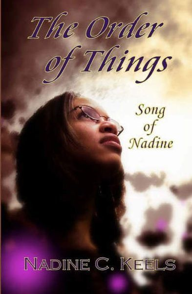 The Order of Things: Song of Nadine