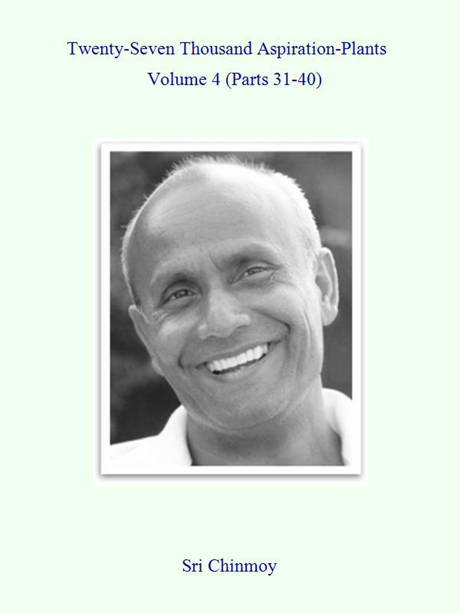 27,000 Aspiration-Plants By: Sri Chinmoy