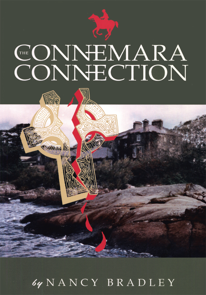 THE CONNEMARA CONNECTION By: NANCY BRADLEY