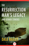 The Resurrection Man's Legacy