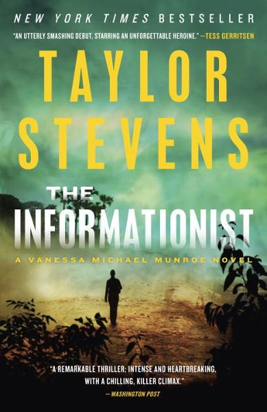 The Informationist By: Taylor Stevens