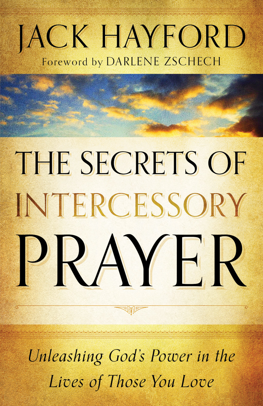 Secrets of Intercessory Prayer, The