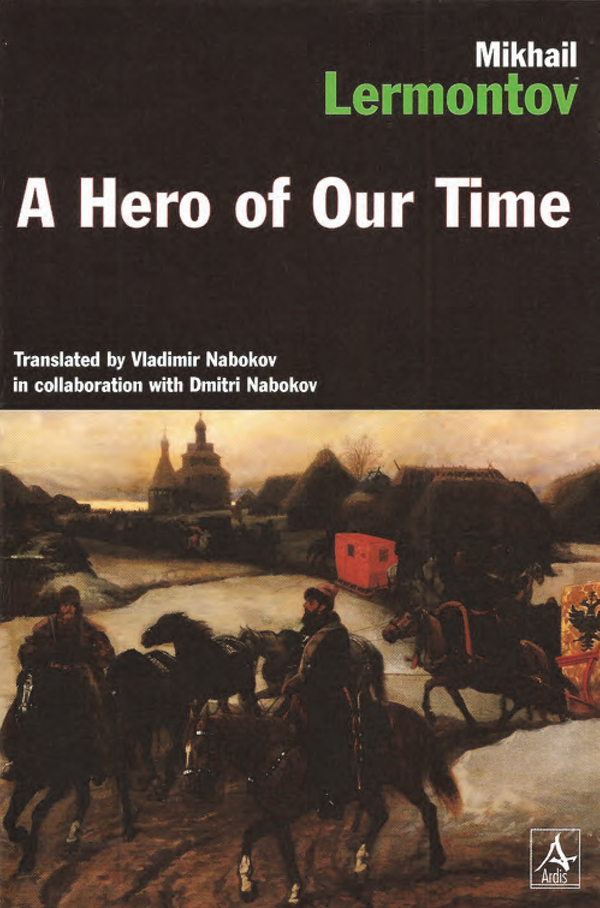 A Hero Of Our Time By: Mikhail Lermontov