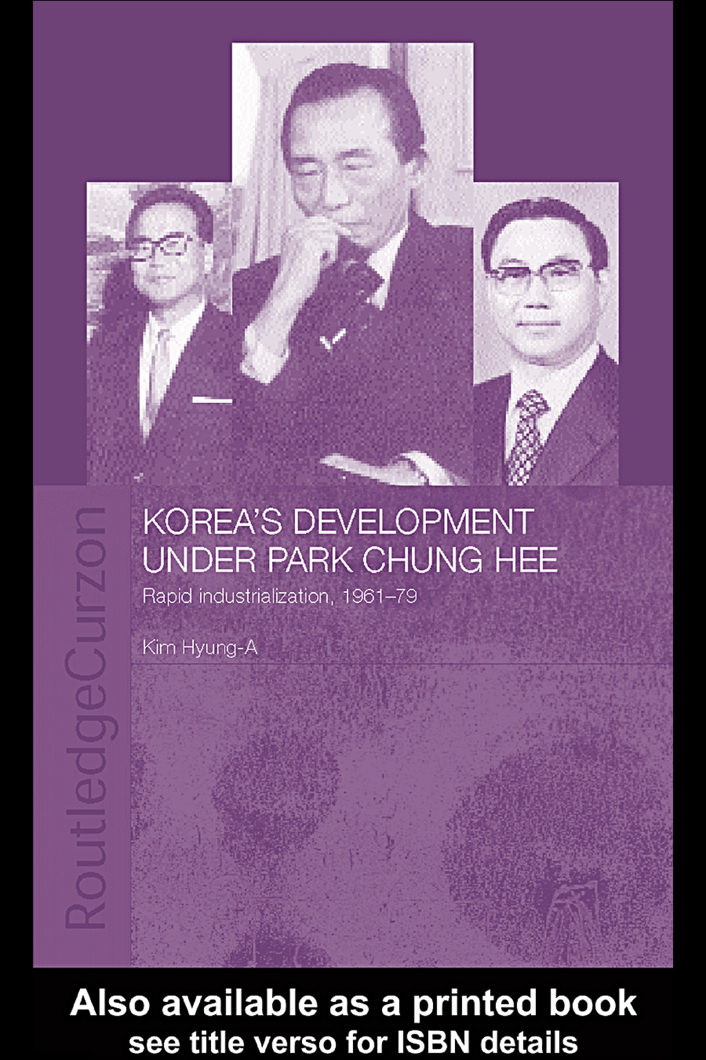 Korea's Development Under Park Chung-Hee