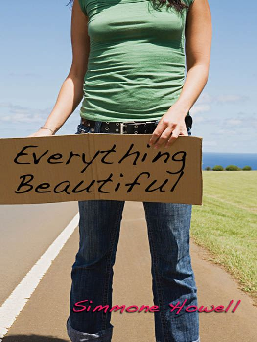 Everything Beautiful By: Simmone Howell