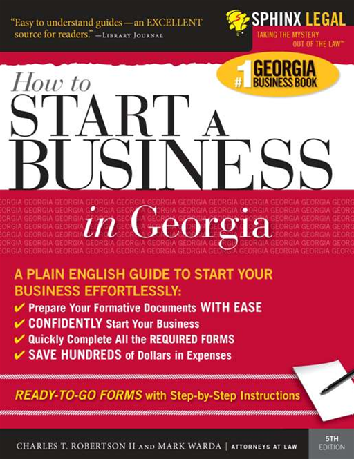 How to Start a Business in Georgia By: Charles Robertson IICharles Robertson IICharles Robertson II