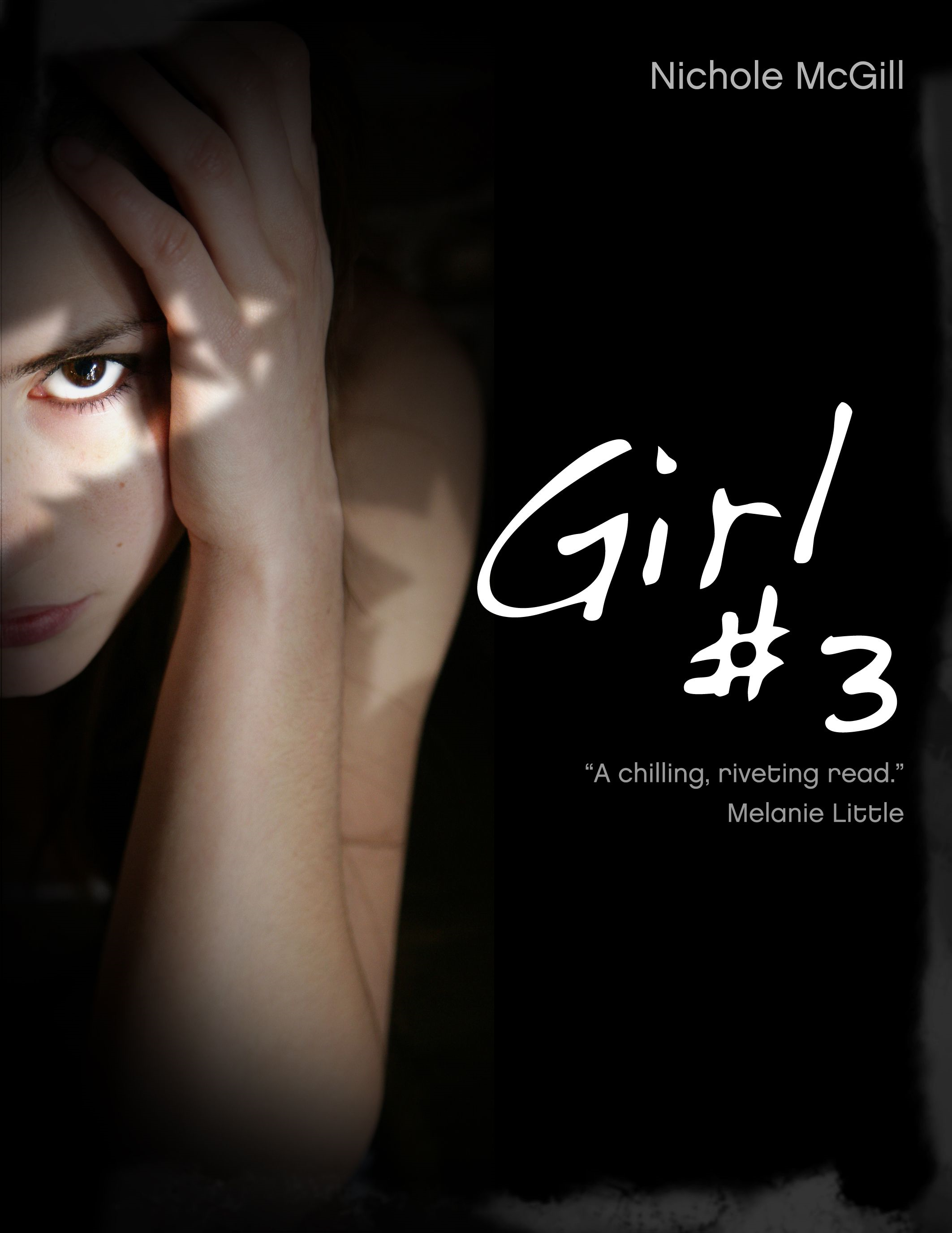 Girl #3 By: Nichole McGill