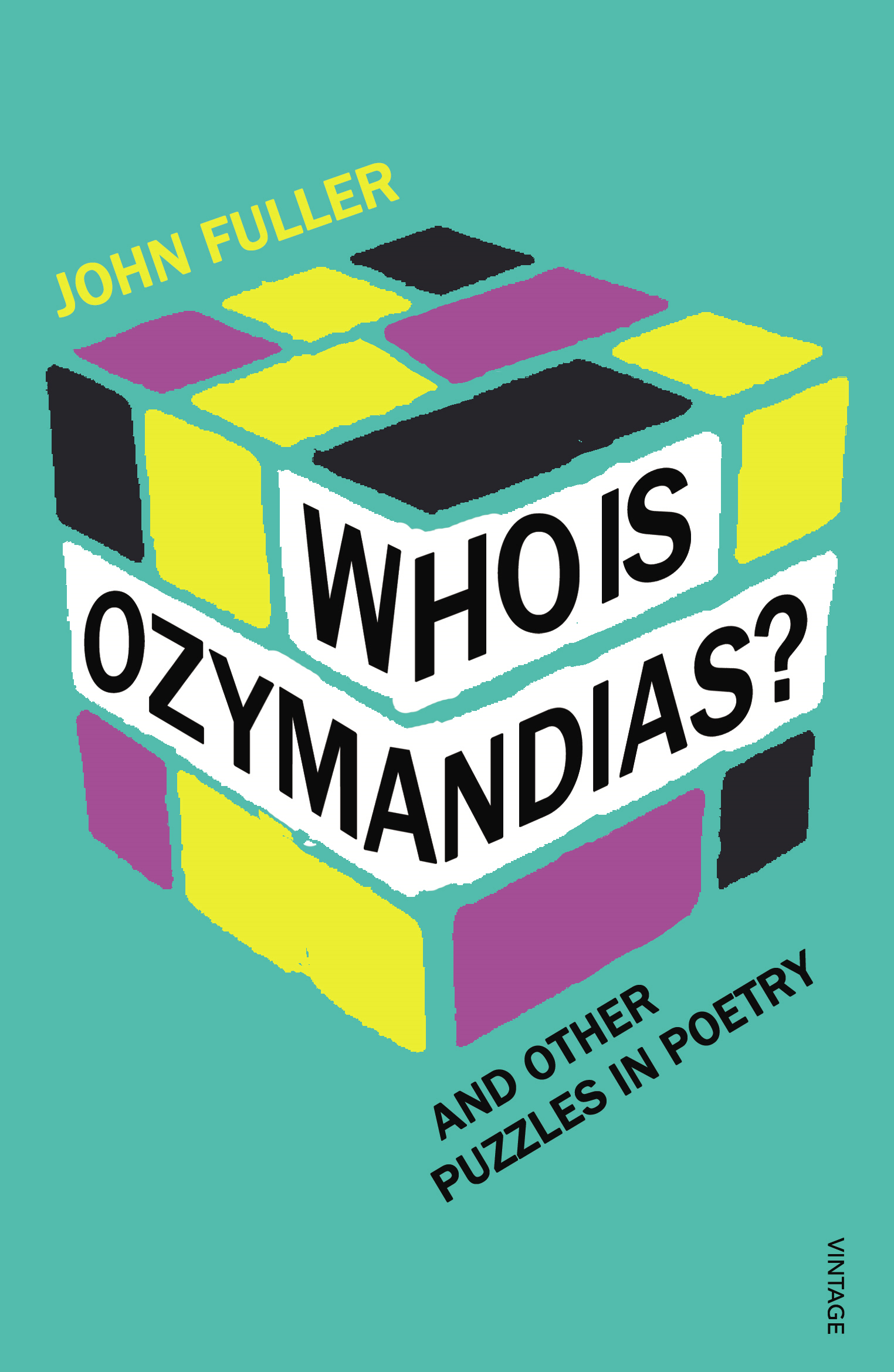 Who Is Ozymandias? By: John Fuller