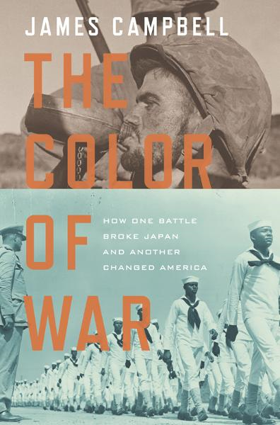 The Color of War By: James Campbell