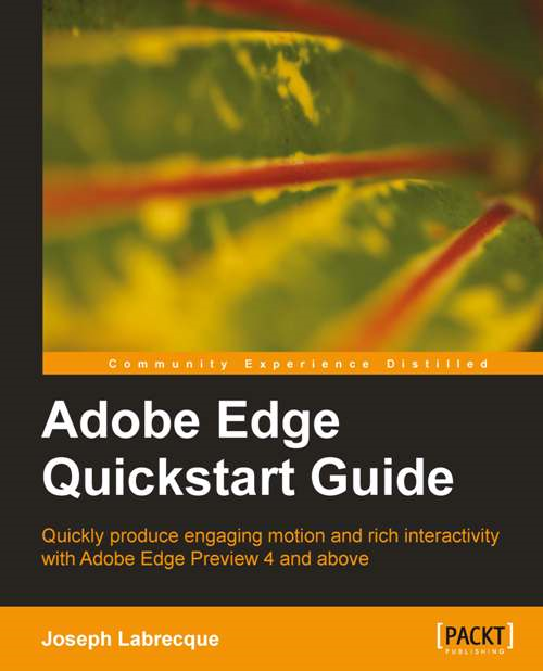 Adobe Edge Quickstart Guide By: Joseph Labrecque