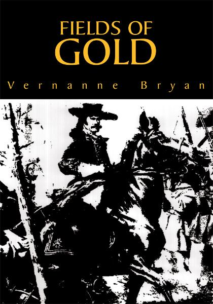 Fields of Gold By: Vernanne Bryan