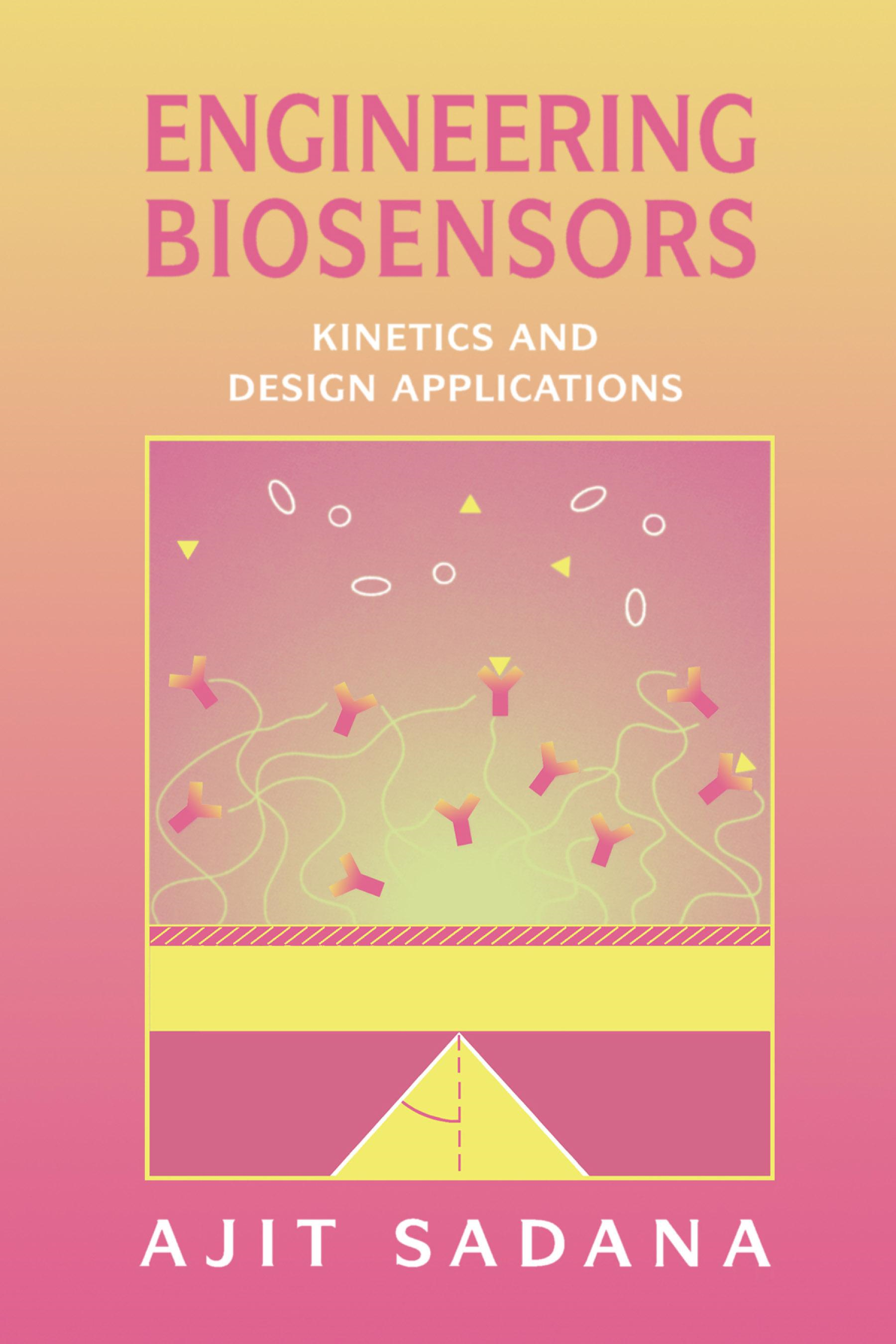 Engineering Biosensors: Kinetics and Design Applications