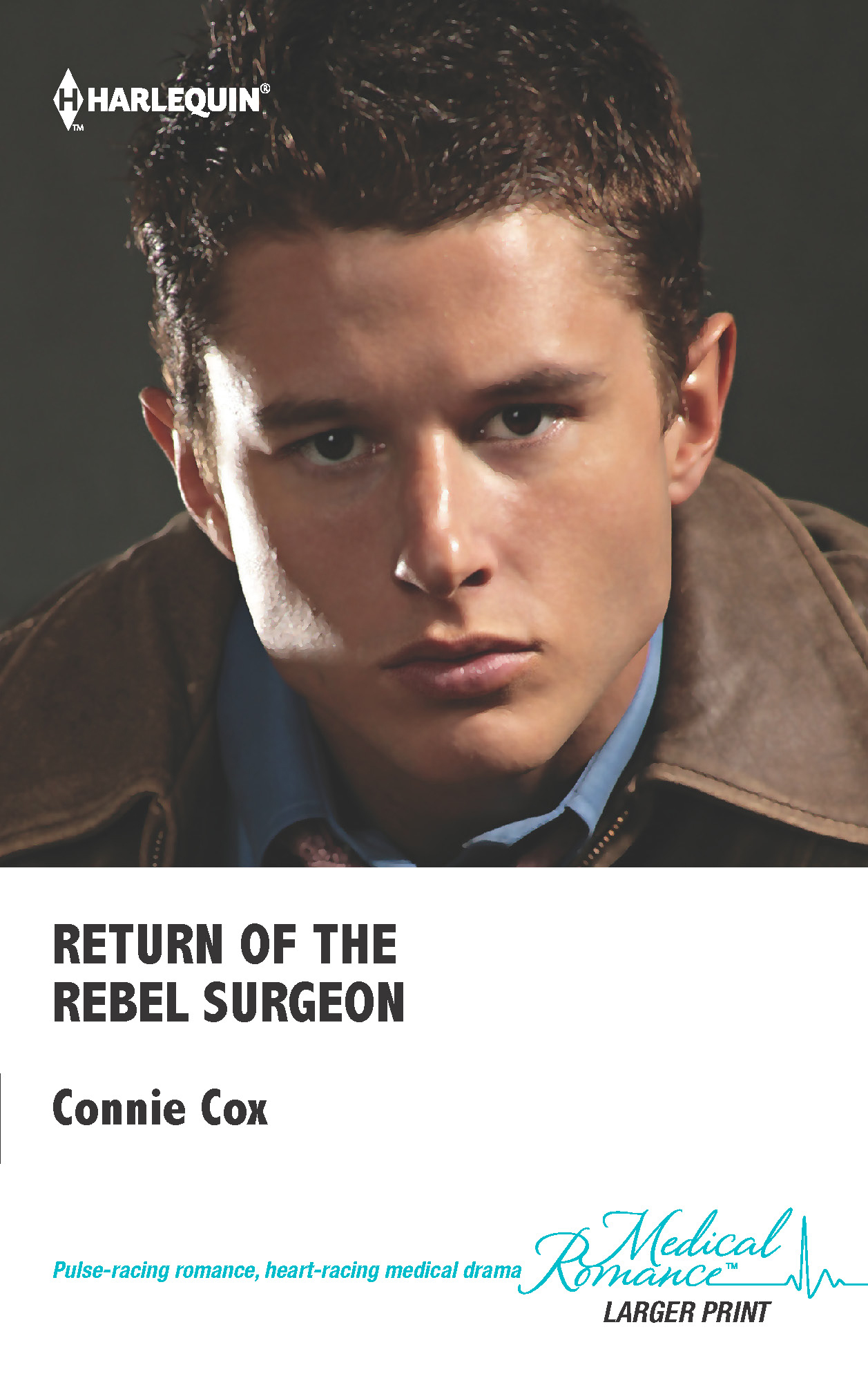 Return of the Rebel Surgeon By: Connie Cox