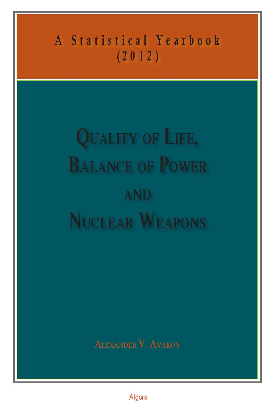 Quality of Life, Balance of Powers, and Nuclear Weapons (2012)