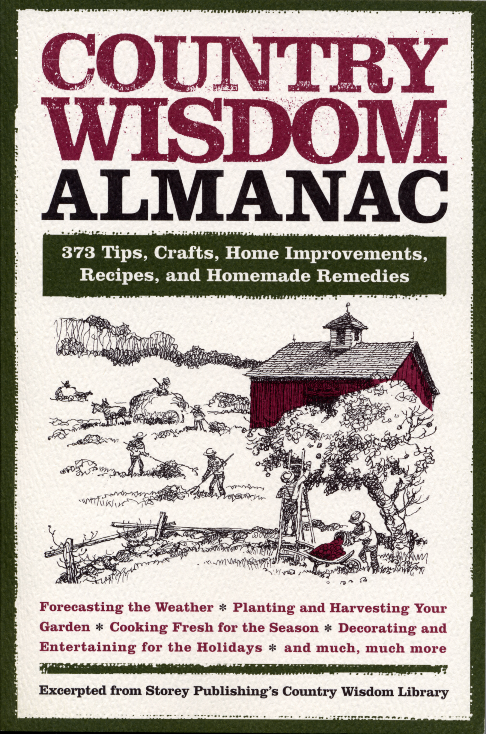 Country Wisdom Almanac By: Editors of Storey Publishing's Country Wisdom Bulletins