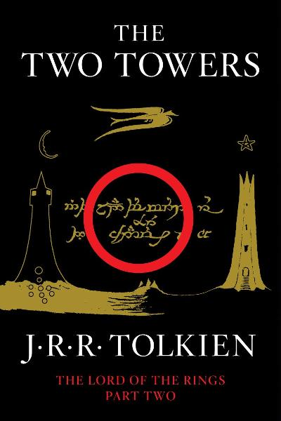 The Two Towers By: J.R.R. Tolkien