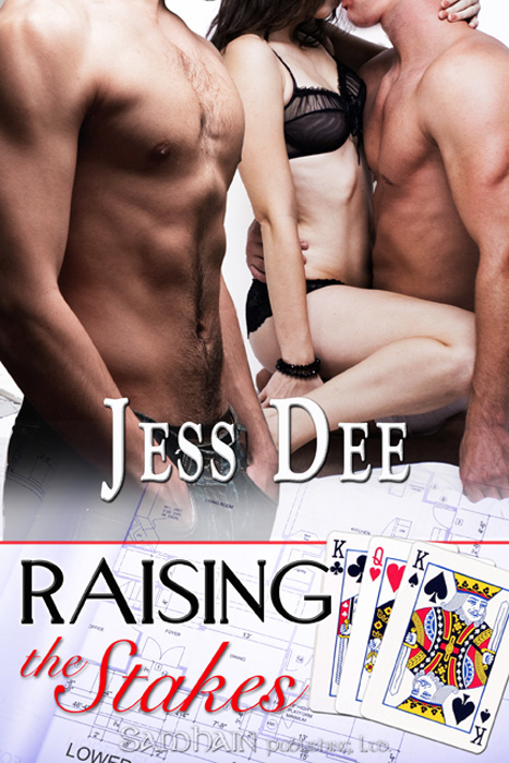 Raising the Stakes By: Jess Dee