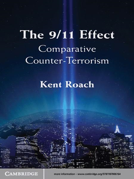 The 9/11 Effect By: Kent  Roach