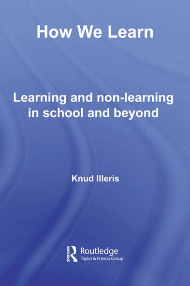 How We Learn By: Knud Illeris