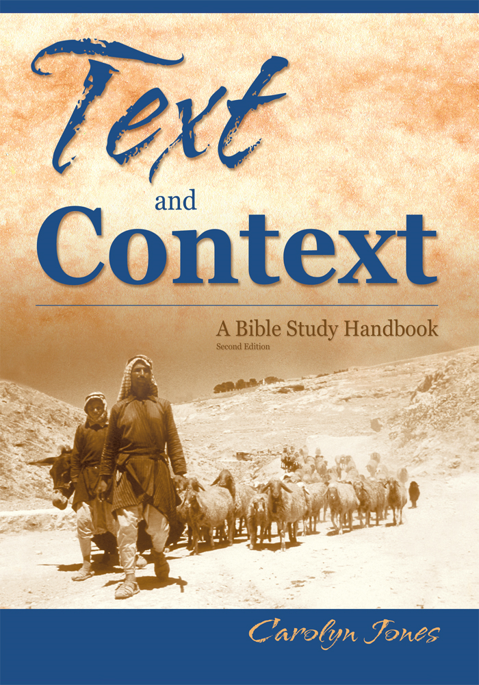 Text and Context, a Handbook for Studying the Bible