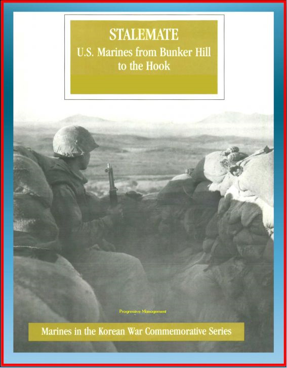 Marines in the Korean War Commemorative Series: Stalemate, U.S. Marines from Bunker Hill to the Hook, 1st Marine Division, Imjin River, Kimpo Peninsula, Medal of Honor Winners, General Selden