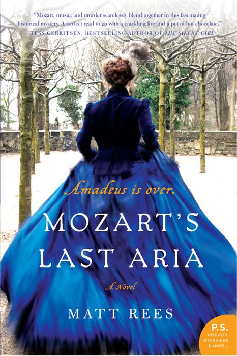 Mozart's Last Aria: A Novel By: Matt Rees