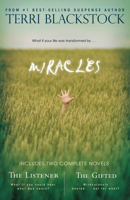 Miracles By: Terri Blackstock