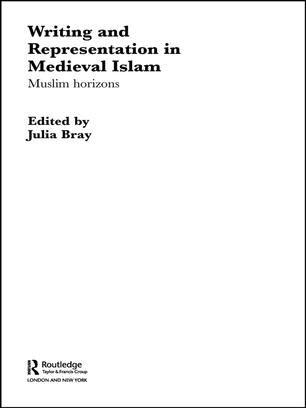Writing and Representation in Medieval Islam