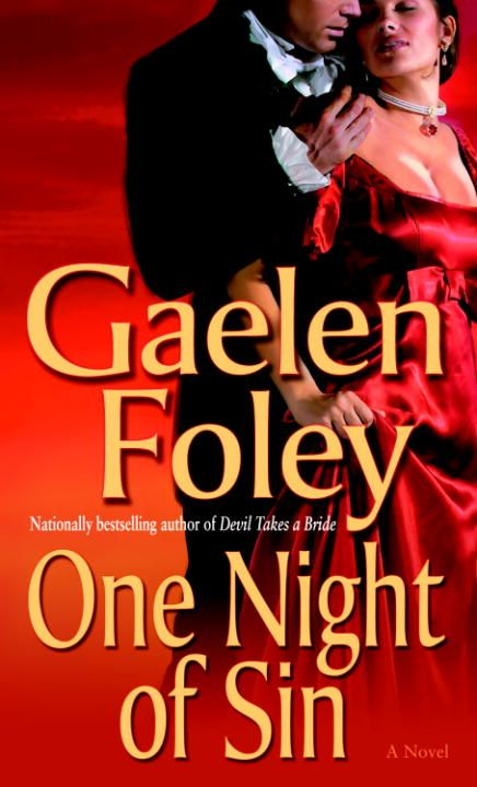 One Night of Sin By: Gaelen Foley