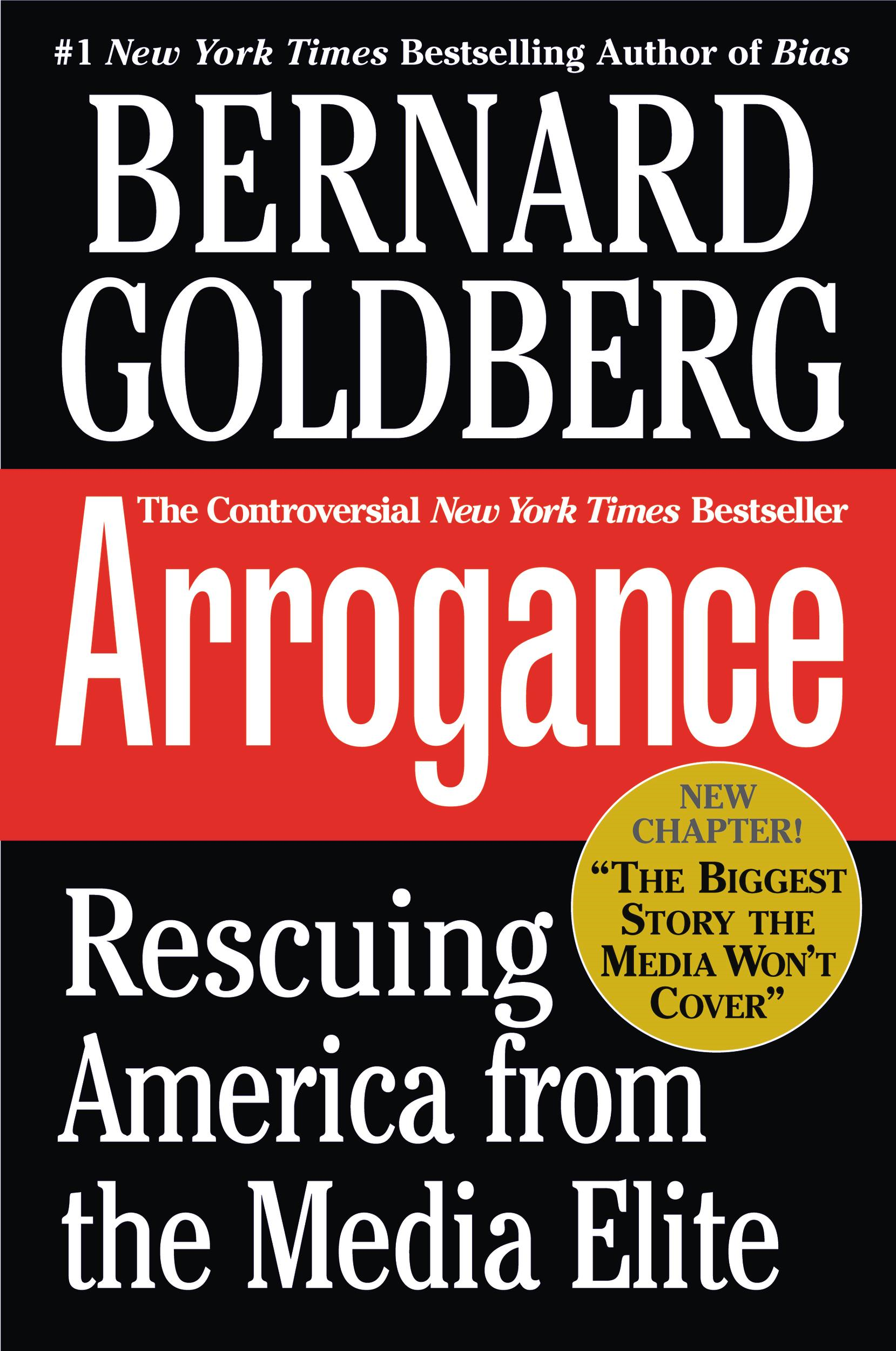 Arrogance By: Bernard Goldberg