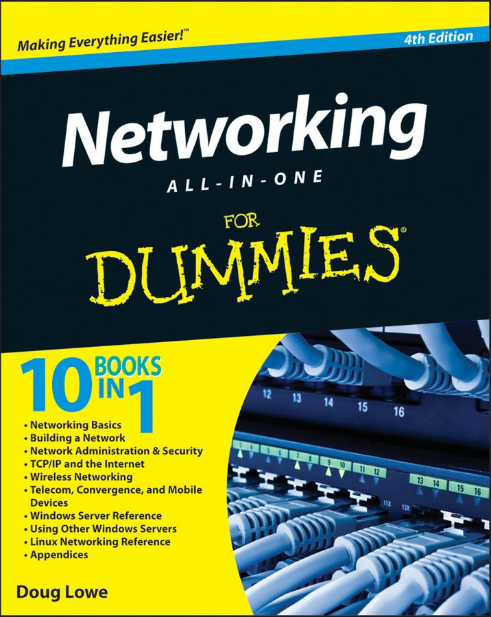 Networking All-in-One For Dummies By: Doug Lowe