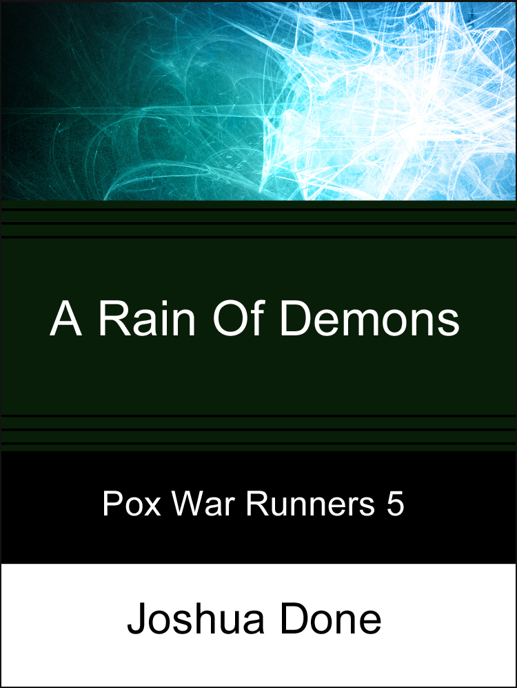 A Rain of Demons
