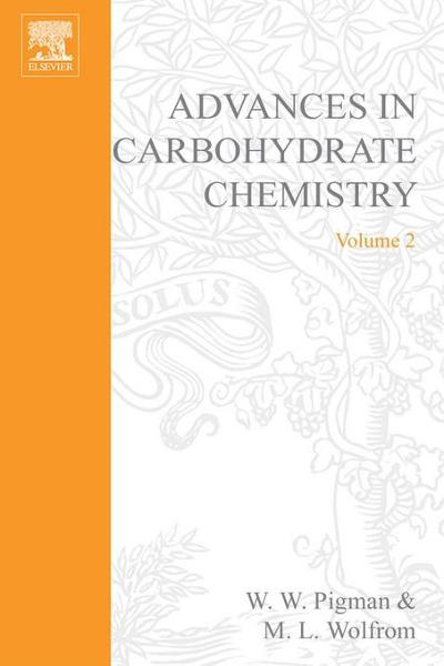 ADVANCES IN CARBOHYDRATE CHEMISTRY VOL 2