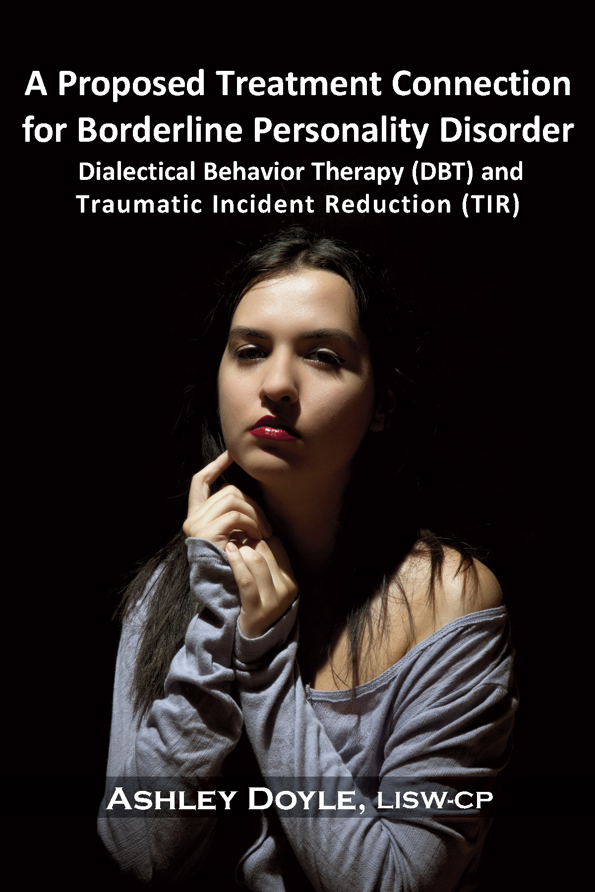 A Proposed Treatment Connection for Borderline Personality Disorder (BPD)