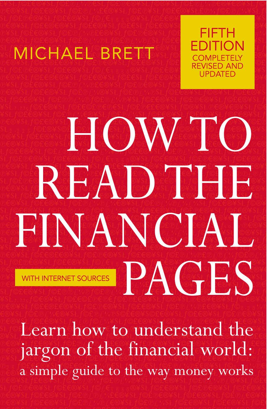 How To Read The Financial Pages By: Michael Brett