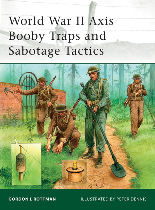 World War II Axis Booby Traps and Sabotage Tactics