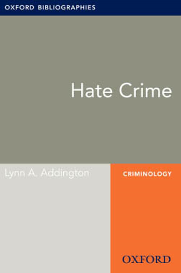 Hate Crime: Oxford Bibliographies Online Research Guide