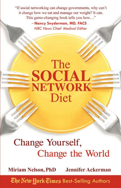 The Social Network Diet: Change Yourself, Change the World By: FastPencil Premiere