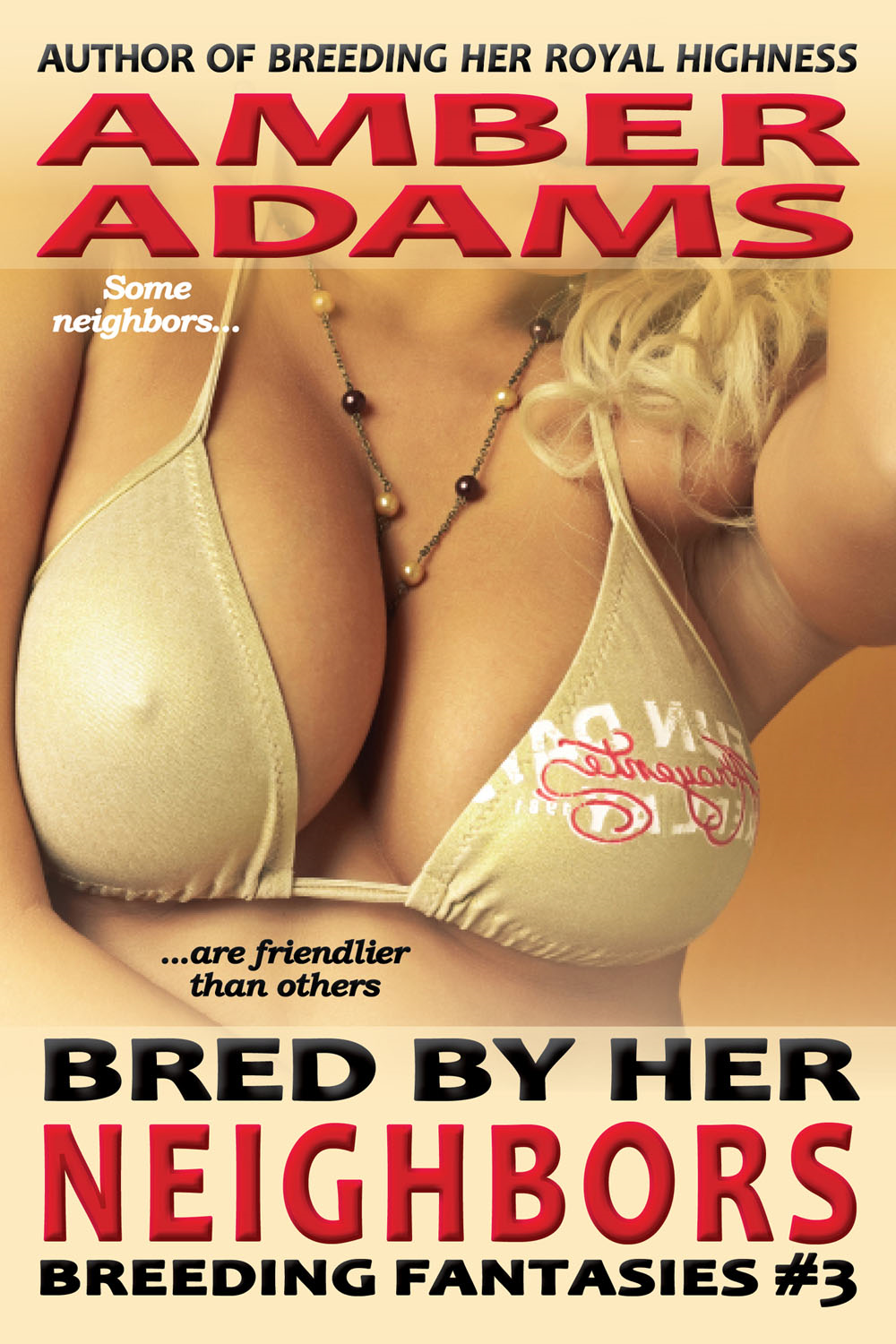 Amber Adams - Bred By Her Neighbors